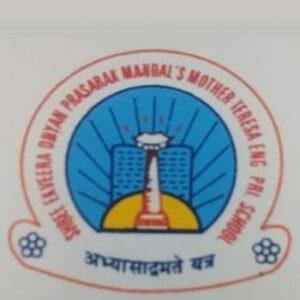 Shree Ekveera Dhyan Prasarak Mandal_s Mother Teresa Primary Eng School